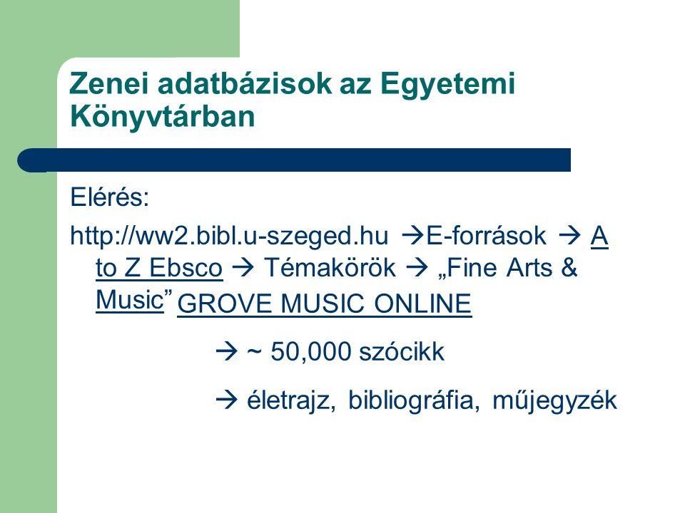 Zenei adatbázisok az Egyetemi Könyvtárban