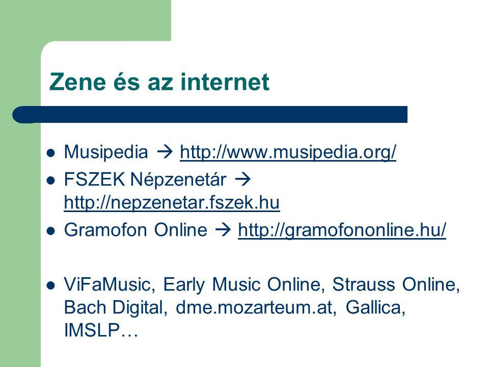 Zene és az internet Musipedia  http://www.musipedia.org/