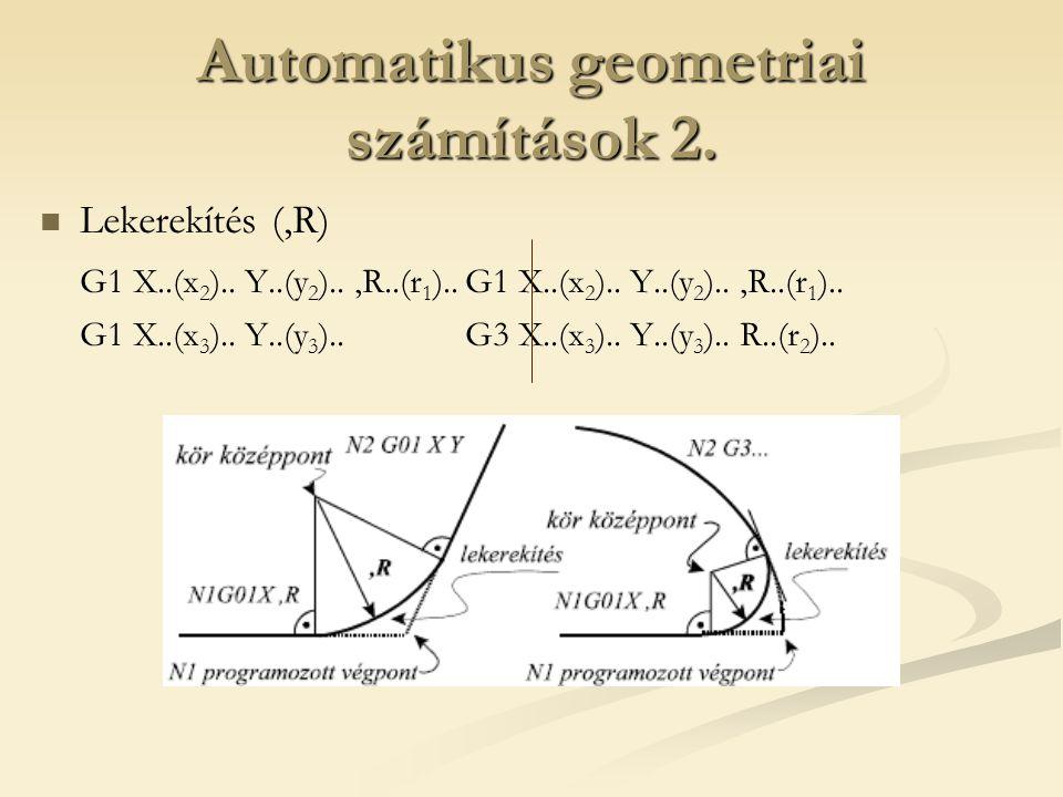 Automatikus geometriai számítások 2.