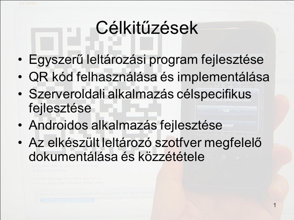 Megvalósítás Adatbázis QR Modul Mobilkészülék Adminisztrációs site