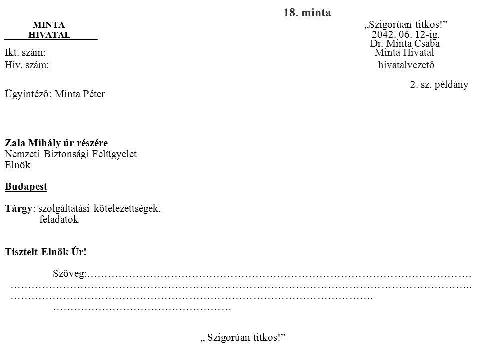 18. minta Dr. Minta Csaba Ikt. szám: Minta Hivatal