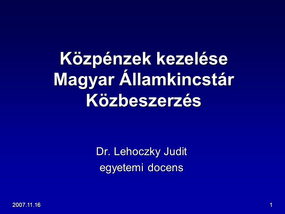 Közpénzek kezelése Magyar Államkincstár Közbeszerzés