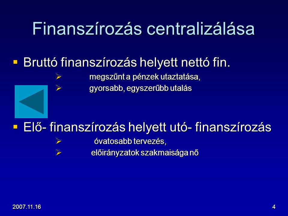 Finanszírozás centralizálása