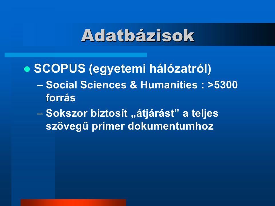 Adatbázisok SCOPUS (egyetemi hálózatról)