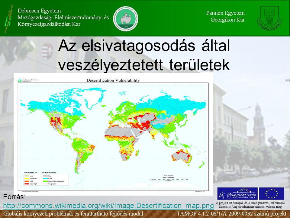 Az elsivatagosodás által veszélyeztetett területek