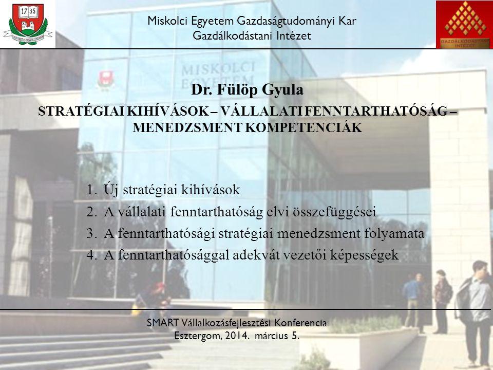 Dr. Fülöp Gyula Új stratégiai kihívások