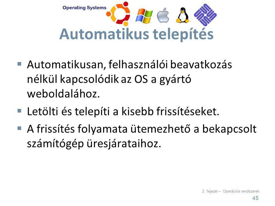 Automatikus telepítés