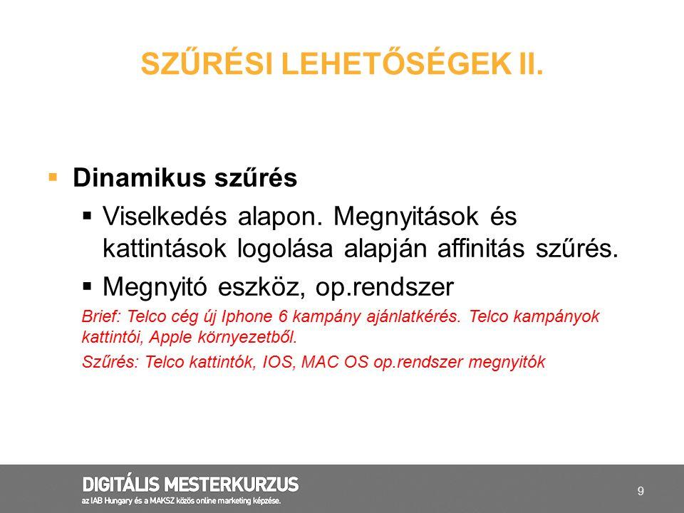 SZŰRÉSI LEHETŐSÉGEK II.
