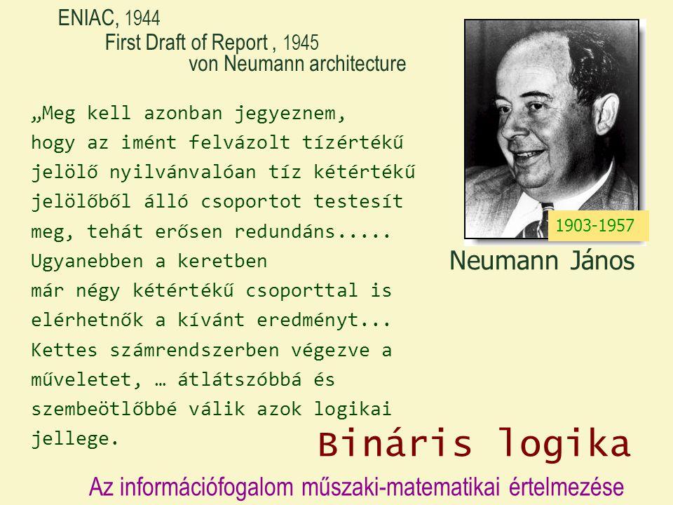 Bináris logika Neumann János