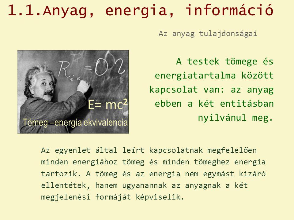 1.1.Anyag, energia, információ