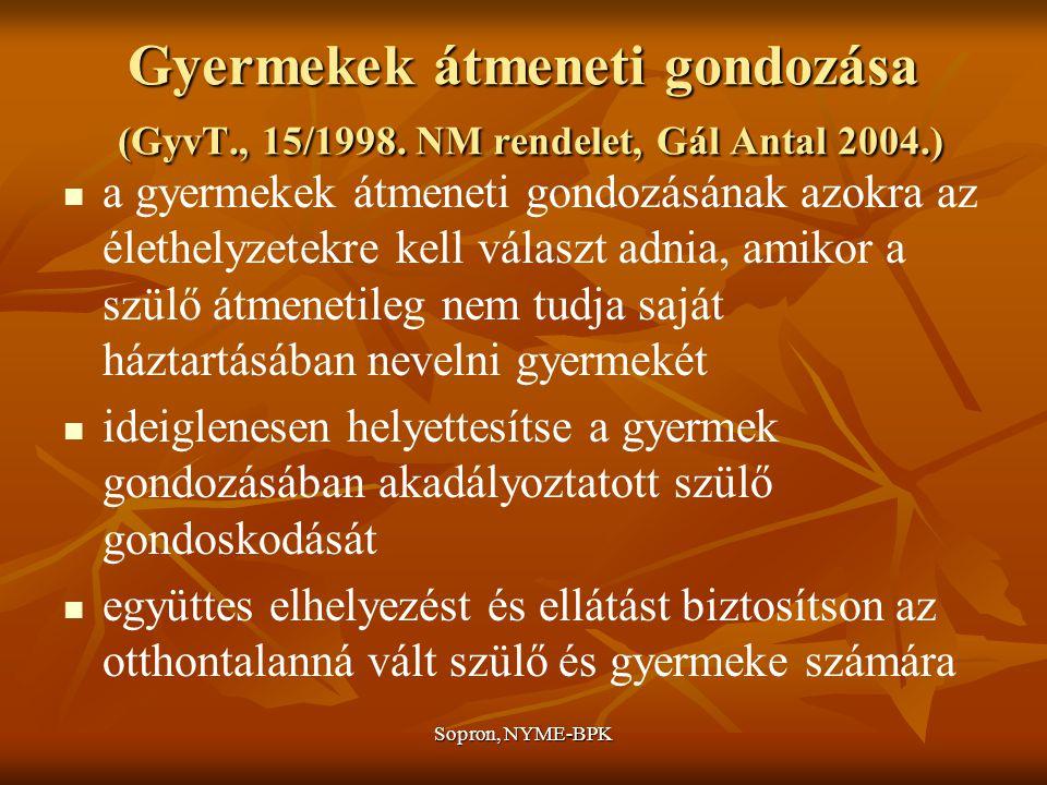 Gyermekek átmeneti gondozása (GyvT. , 15/1998