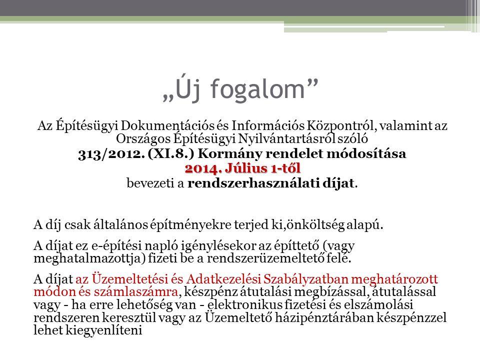 313/2012. (XI.8.) Kormány rendelet módosítása