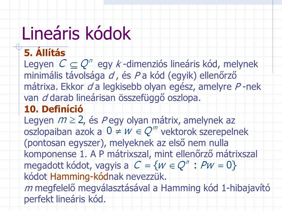 Lineáris kódok 5. Állítás