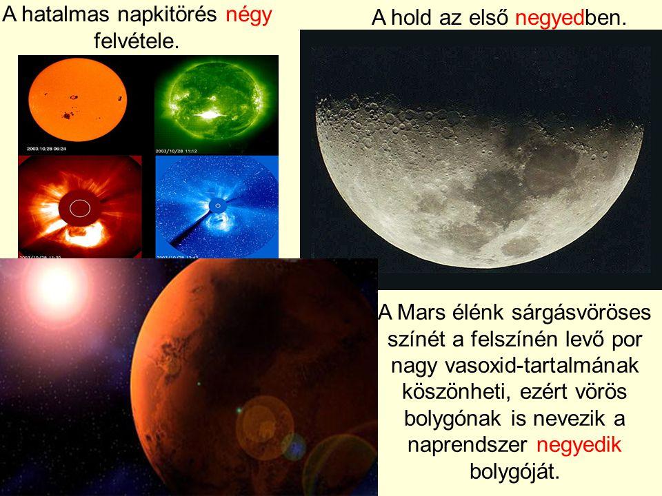A hatalmas napkitörés négy felvétele.