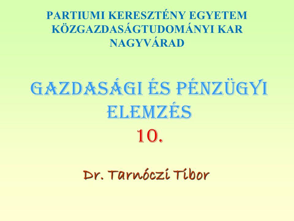 Gazdasági és PÉNZÜGYI Elemzés 10.
