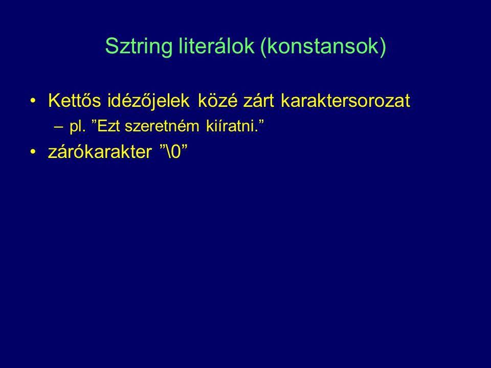 Sztring literálok (konstansok)