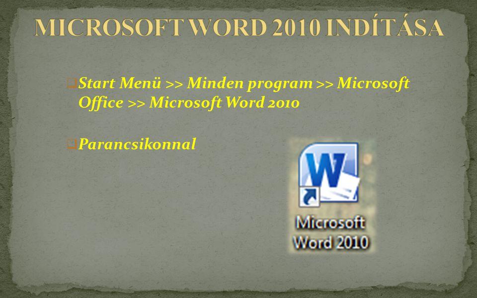 MICROSOFT WORD 2010 INDÍTÁSA