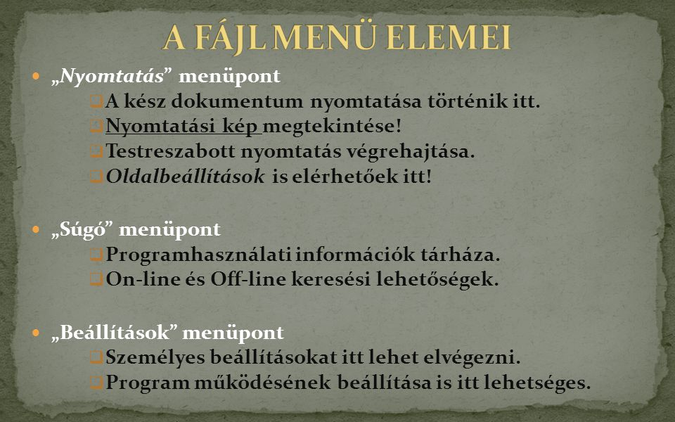 """A FÁJL MENÜ ELEMEI """"Nyomtatás menüpont"""