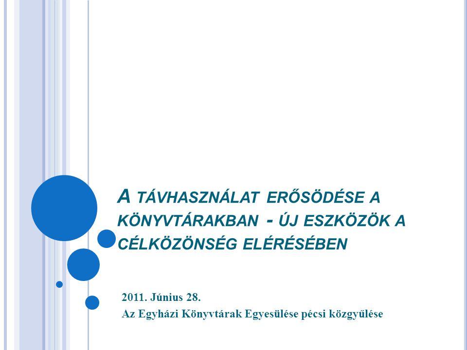 2011. Június 28. Az Egyházi Könyvtárak Egyesülése pécsi közgyűlése