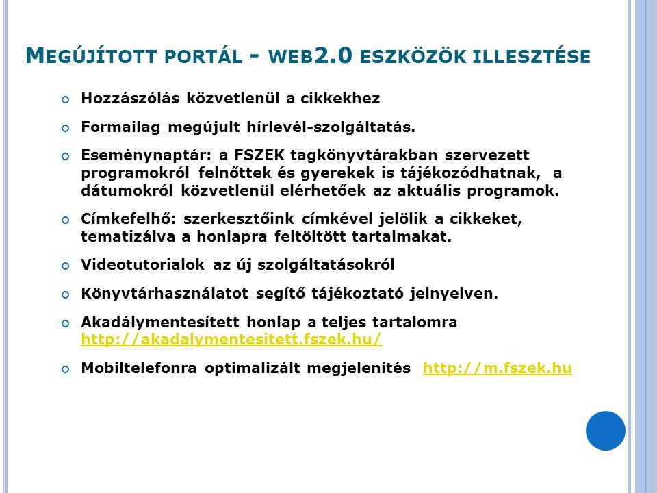 Megújított portál - web2.0 eszközök illesztése
