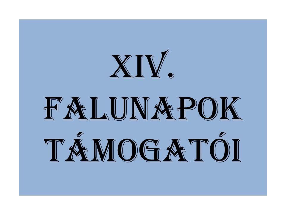 XIV. FALUNAPOK TÁMOGATÓI