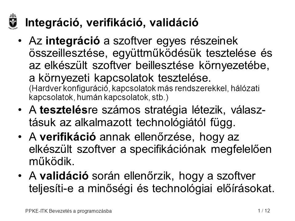 Integráció, verifikáció, validáció