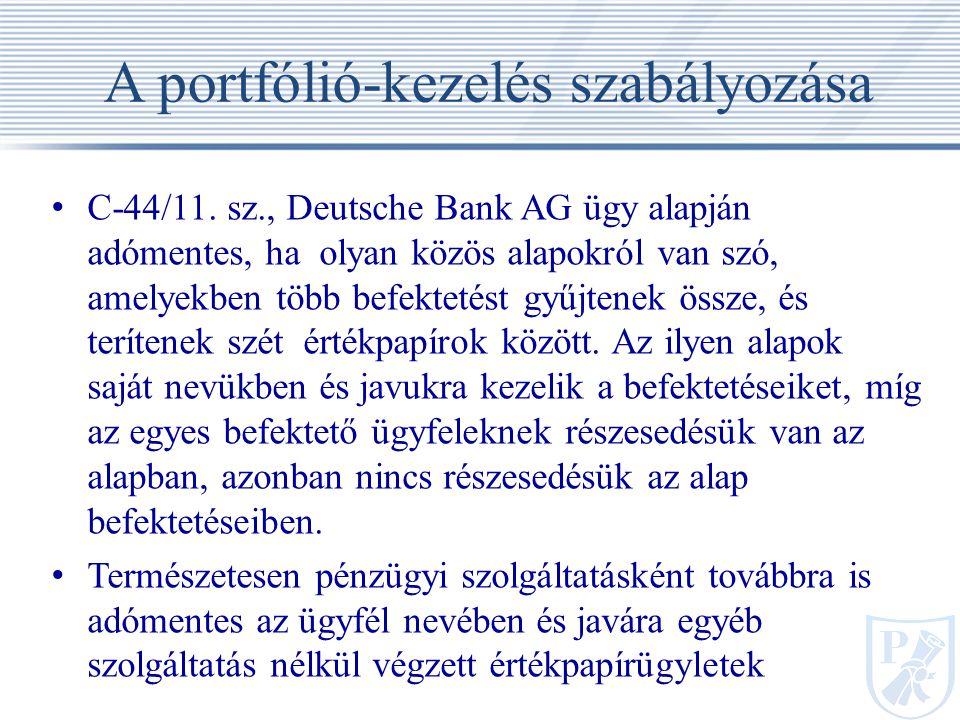 A portfólió-kezelés szabályozása
