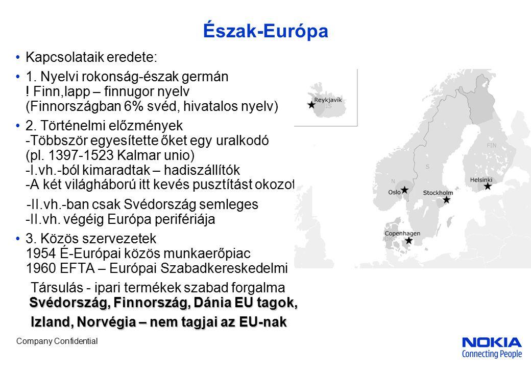 Észak-Európa Kapcsolataik eredete: