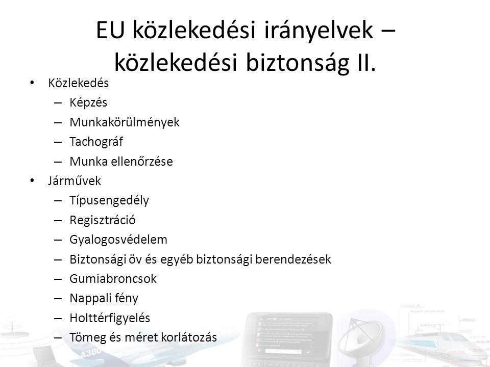 EU közlekedési irányelvek – közlekedési biztonság II.