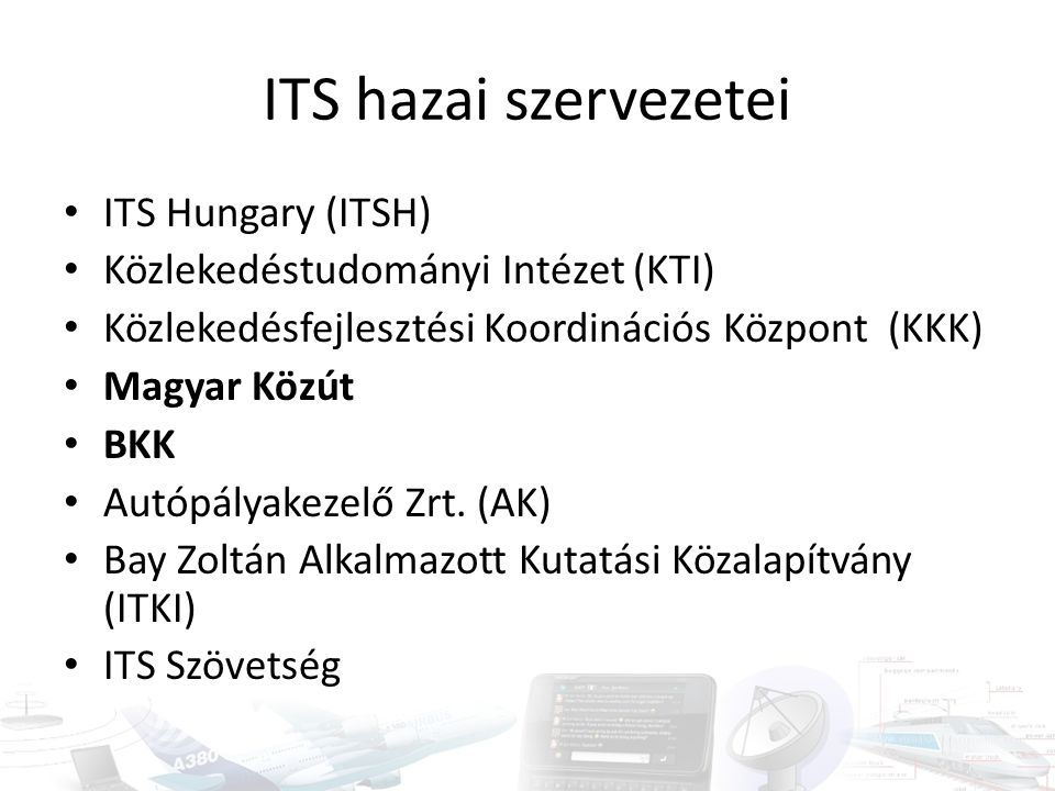 ITS hazai szervezetei ITS Hungary (ITSH)