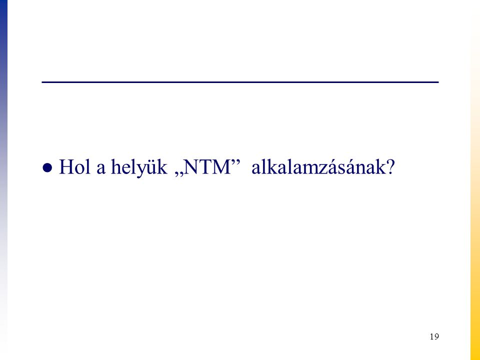 """Hol a helyük """"NTM alkalamzásának"""