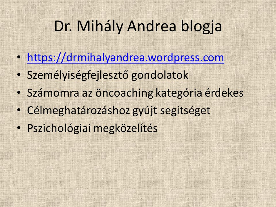 Dr. Mihály Andrea blogja