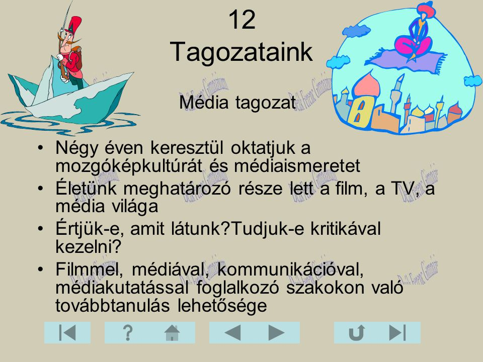12 Tagozataink Média tagozat
