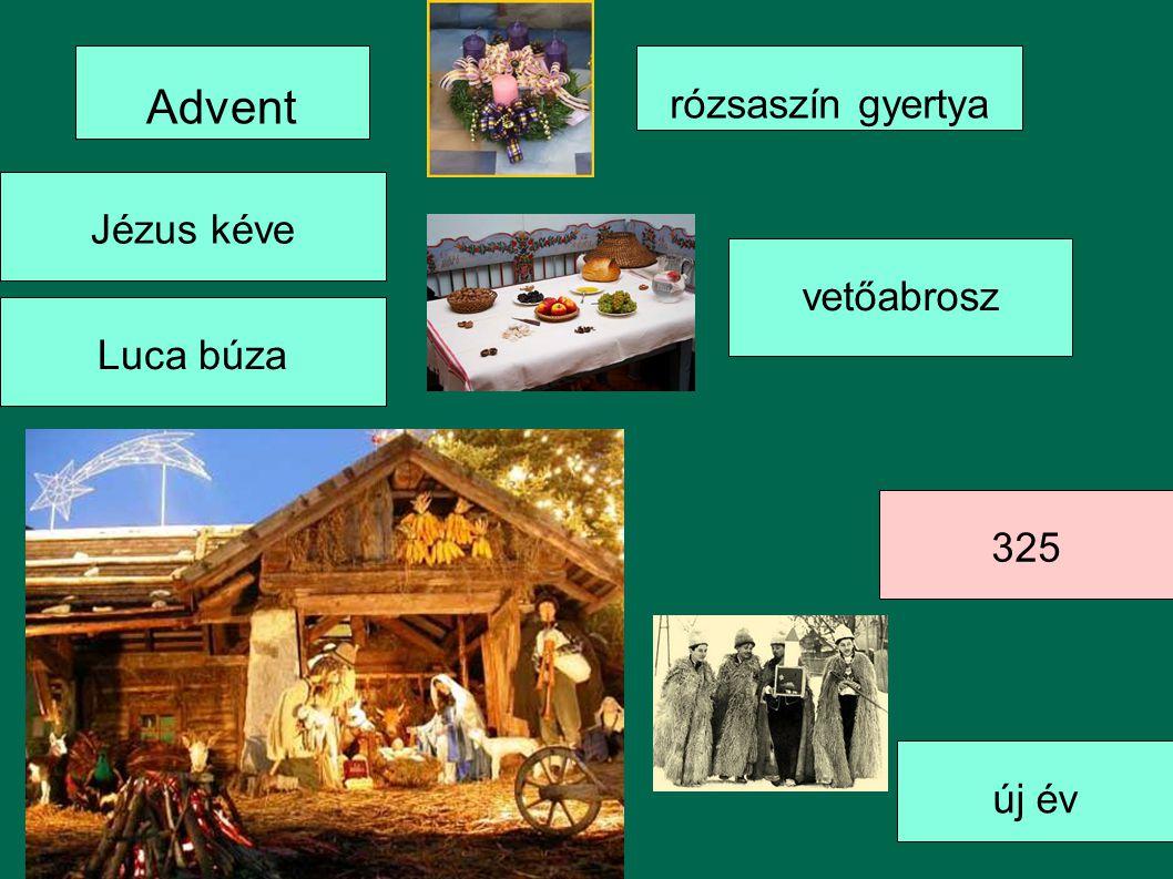 Advent rózsaszín gyertya Jézus kéve vetőabrosz Luca búza 325 új év