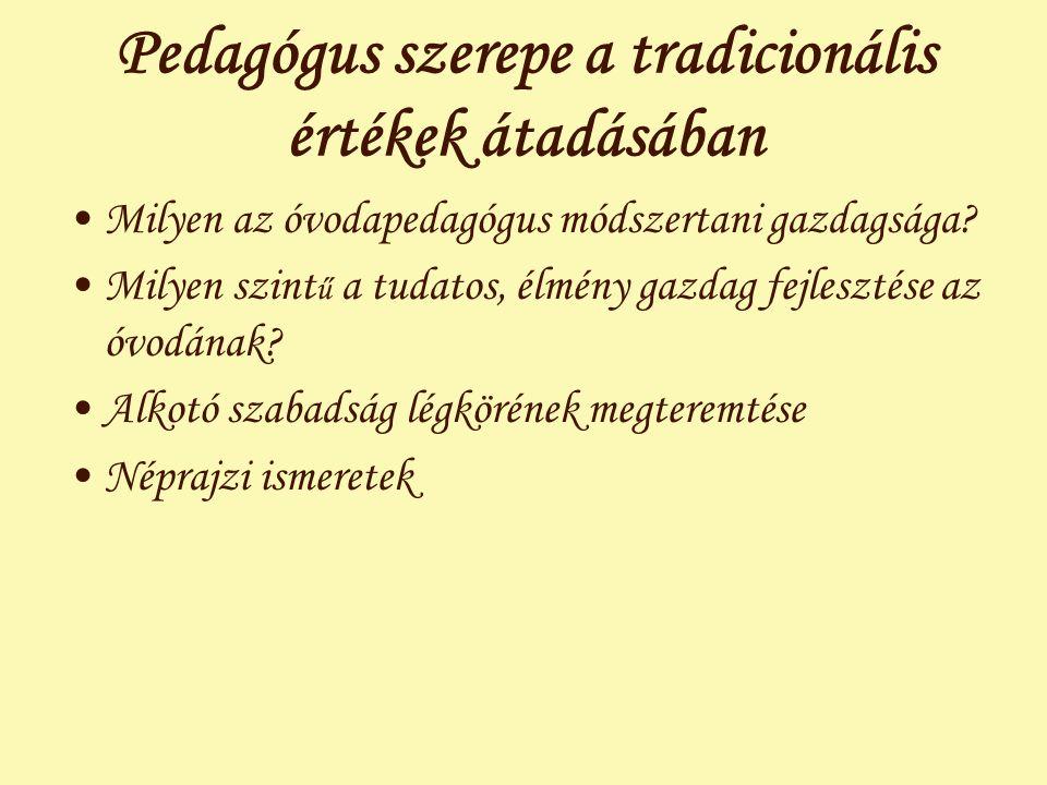 Pedagógus szerepe a tradicionális értékek átadásában