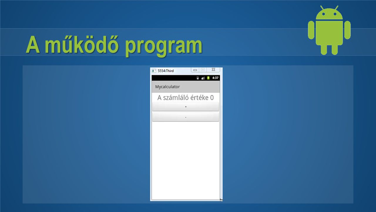 A működő program