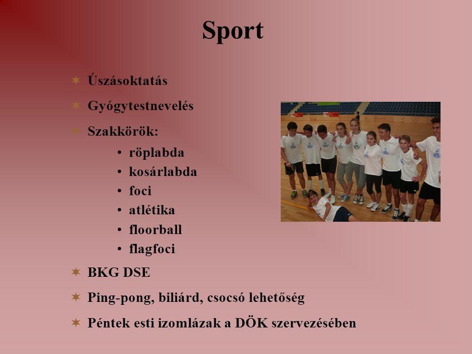 Sport Úszásoktatás Gyógytestnevelés Szakkörök: röplabda kosárlabda