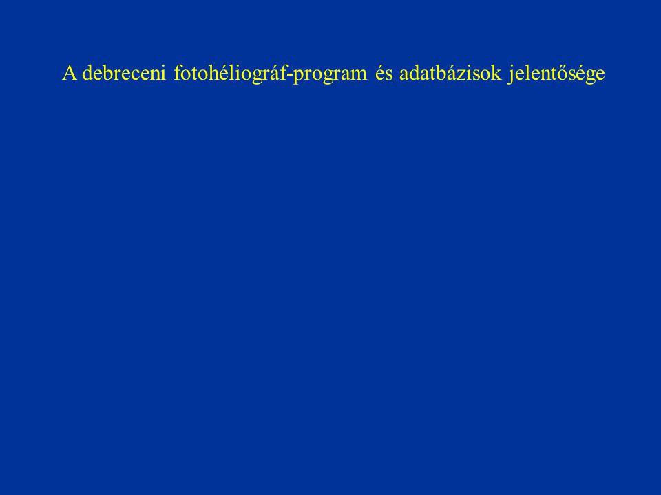 A debreceni fotohéliográf-program és adatbázisok jelentősége