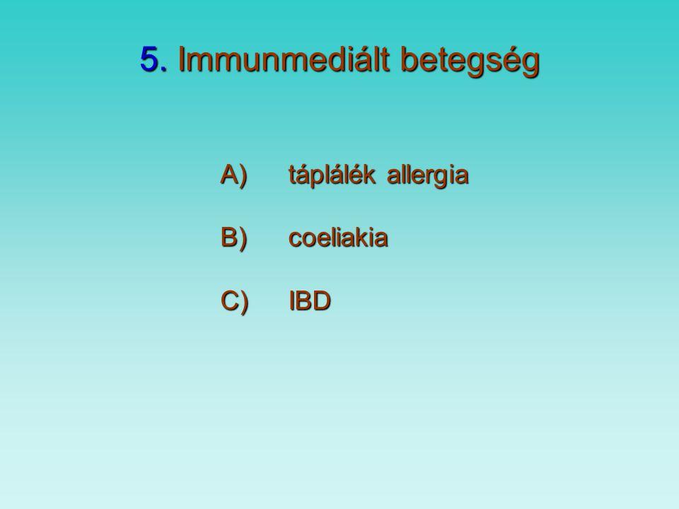 5. Immunmediált betegség
