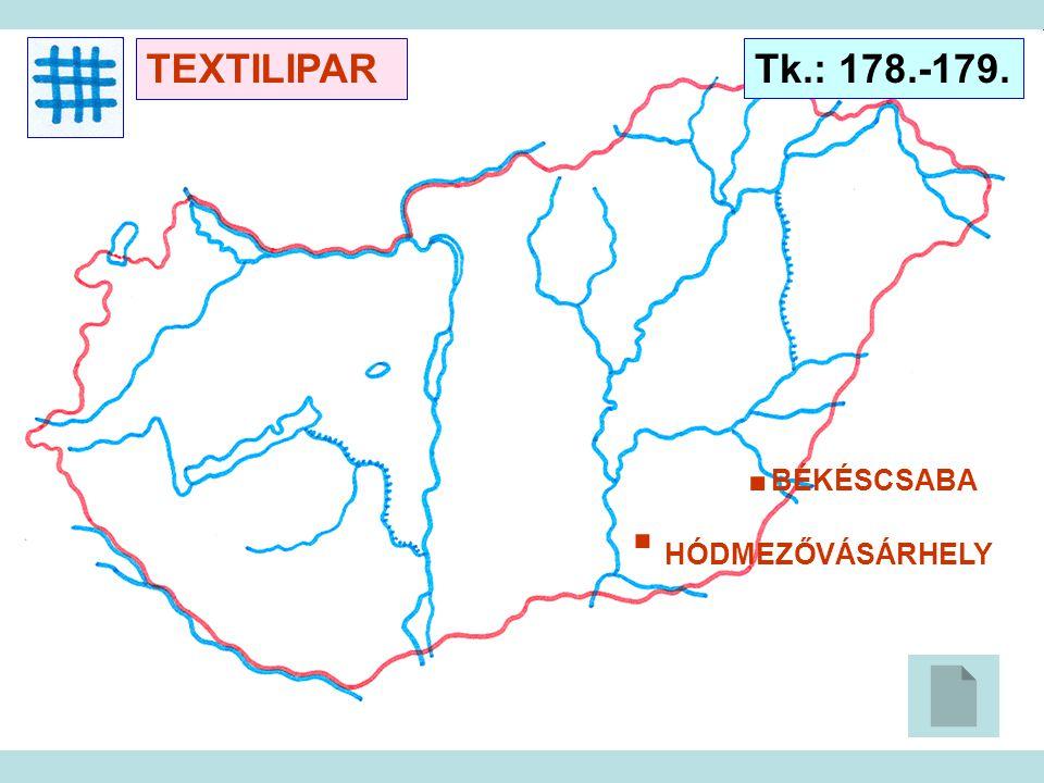 TEXTILIPAR Tk.: 178.-179. . . BÉKÉSCSABA HÓDMEZŐVÁSÁRHELY
