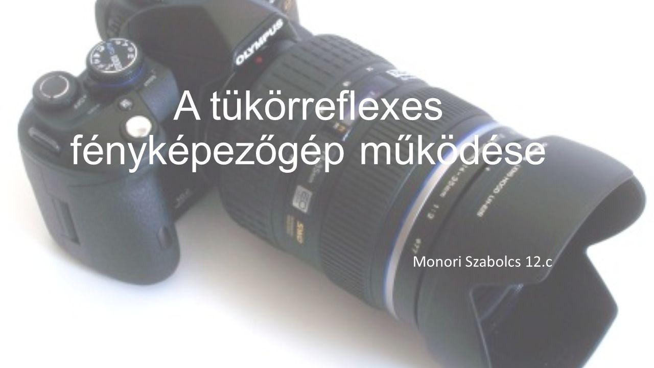 A tükörreflexes fényképezőgép működése