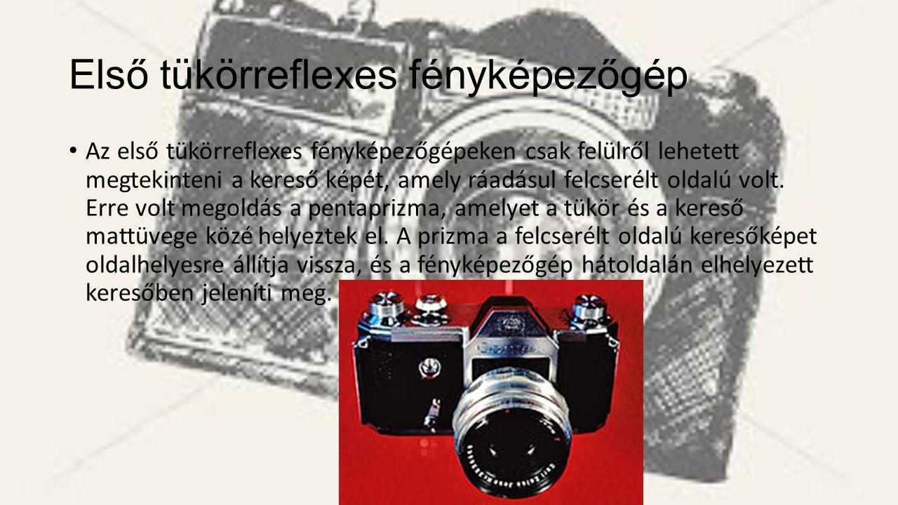 Első tükörreflexes fényképezőgép