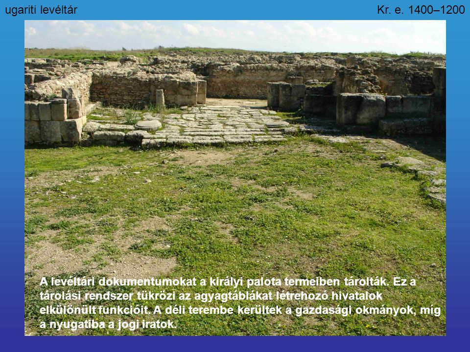 ugariti levéltár Kr. e. 1400–1200.