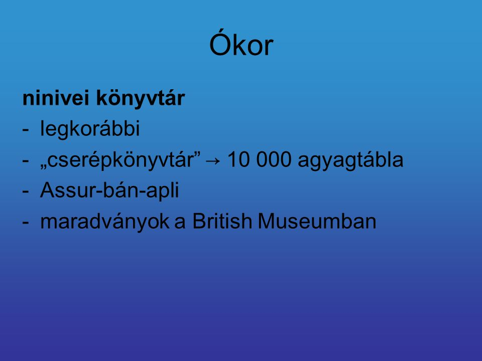 """Ókor ninivei könyvtár legkorábbi """"cserépkönyvtár → 10 000 agyagtábla"""