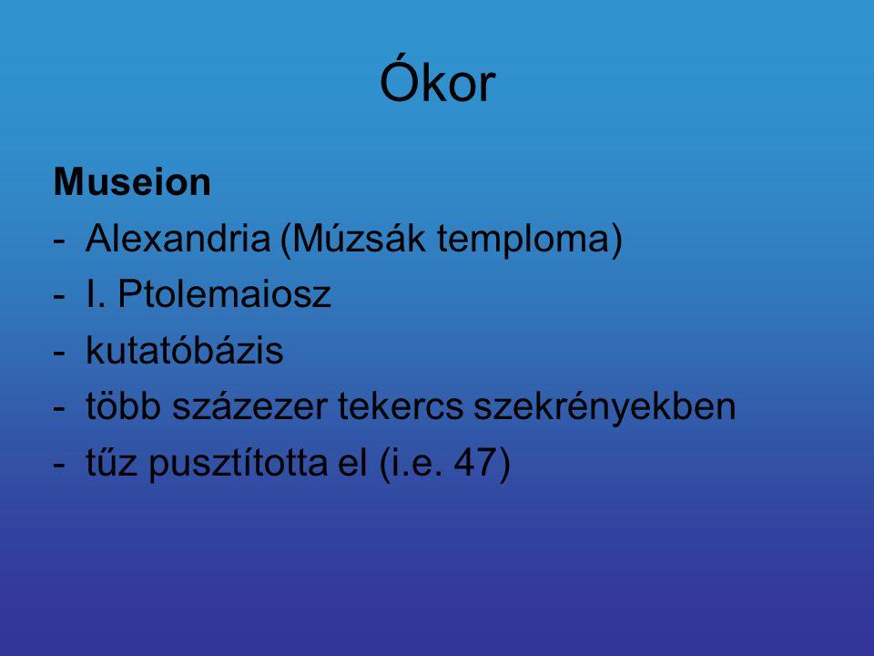 Ókor Museion Alexandria (Múzsák temploma) I. Ptolemaiosz kutatóbázis