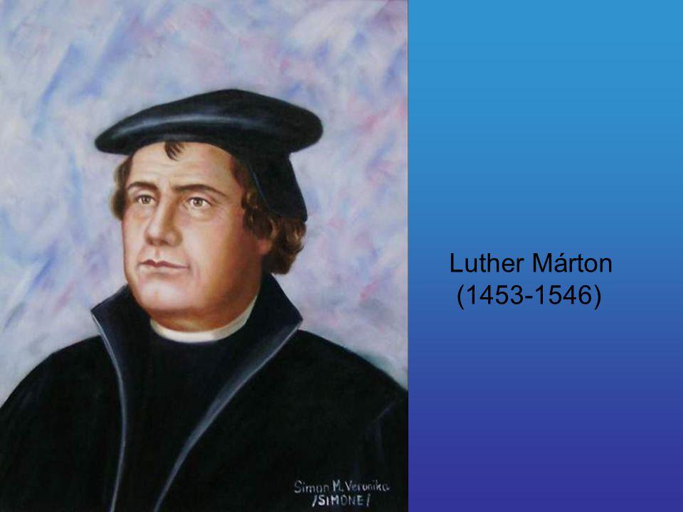 Luther Márton (1453-1546)
