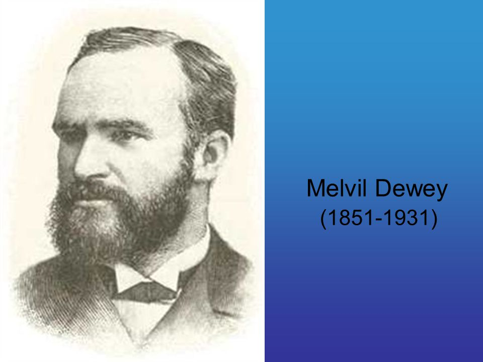 Melvil Dewey (1851-1931)