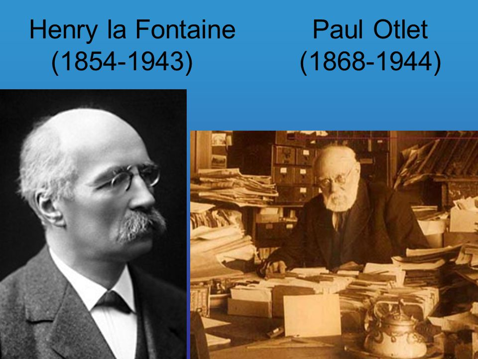 Henry la Fontaine Paul Otlet (1854-1943) (1868-1944)