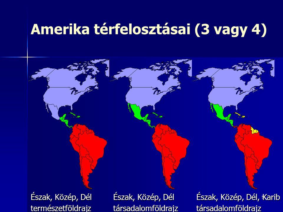 Amerika térfelosztásai (3 vagy 4)