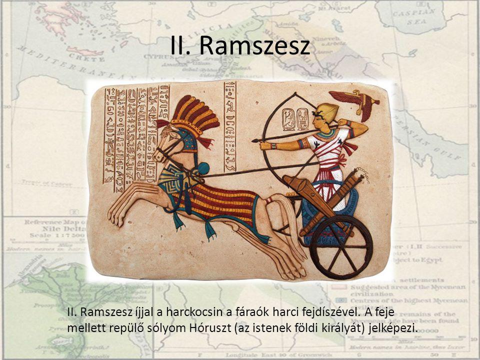 II. Ramszesz II. Ramszesz íjjal a harckocsin a fáraók harci fejdíszével.
